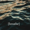 Breathe and Dream