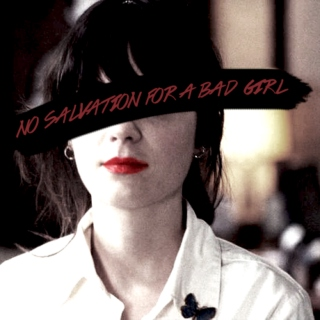 no salvation for a bad girl
