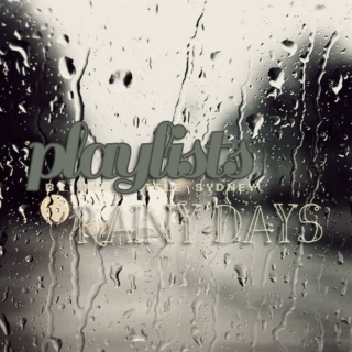#1: ❝RAINY DAYS