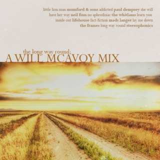 The Long Way Round; A Will McAvoy Mix