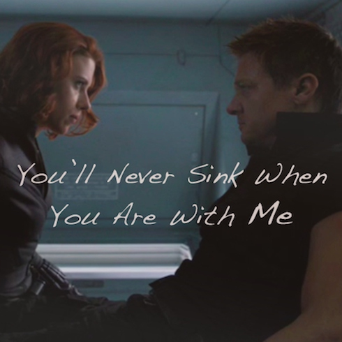 You'll Never Sink When You Are With Me - a Clint/Natasha fanmix