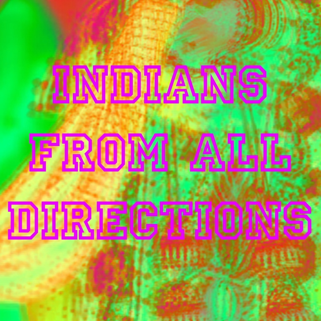 Indians From All Directions