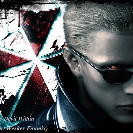 The Devil Within (An Albert Wesker Fanmix)