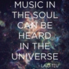 Know You. Music in the soul can be heard in the universe