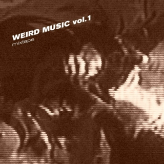 Weird Music vol.1