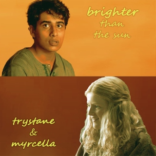 brighter than the sun: a trystane & myrcella mix