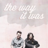 the way it was (a lauren/liam mix)