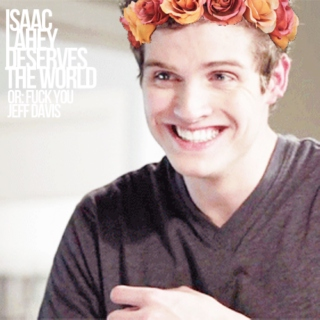 isaac lahey deserves the world