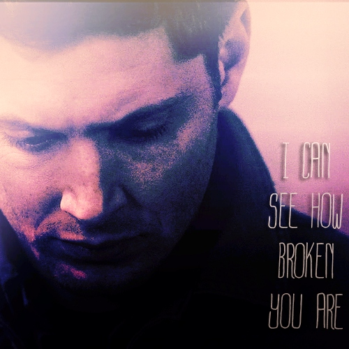 I Can See How Broken You Are
