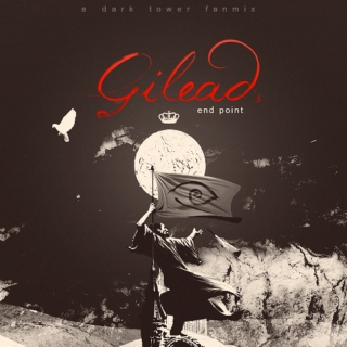 Gilead's End Point: Fanmix