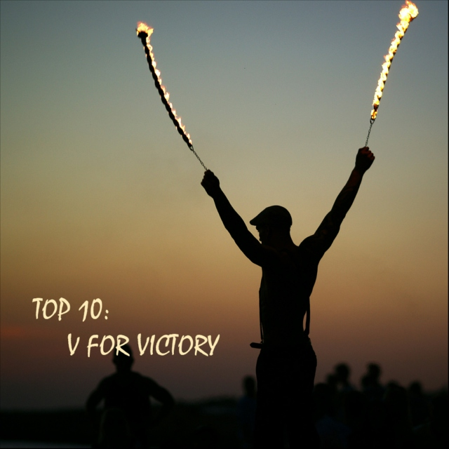 TOP 10: V for Victory