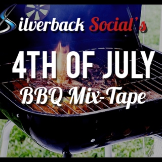 Silverback Social's 4th of July BBQ Mix-Tape!