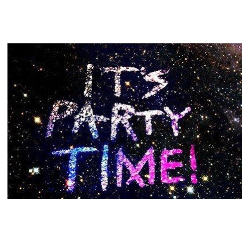 Time to party?
