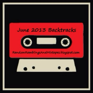 June 2013 Backtracks