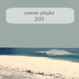 Summer Playlist 2013