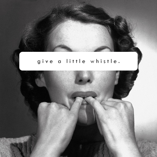 Give a Little Whistle