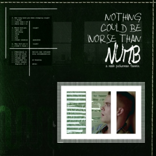 Nothing Could Be Worse Than Numb