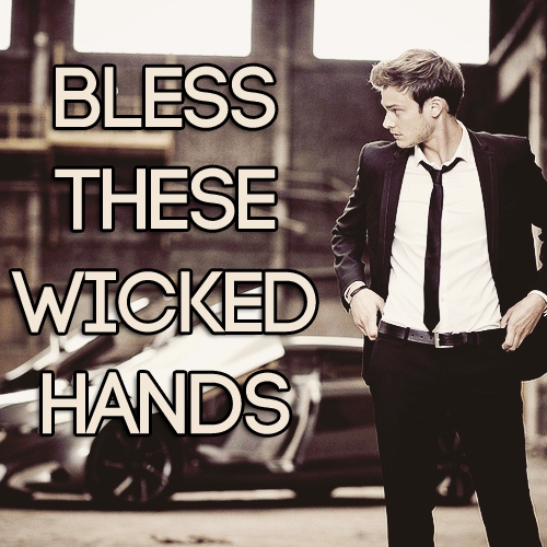 Bless These Wicked Hands