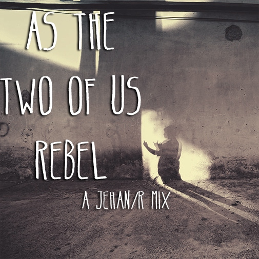 as the two of us rebel