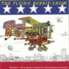 The Flying Burrit-Show 7/8/13