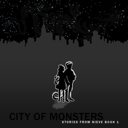 City of Monsters: Stories from Nieve