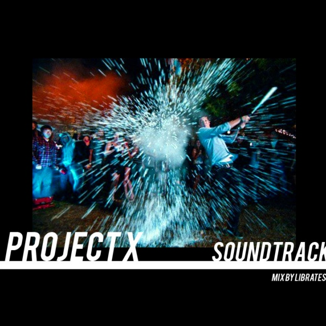 project x soundtrack
