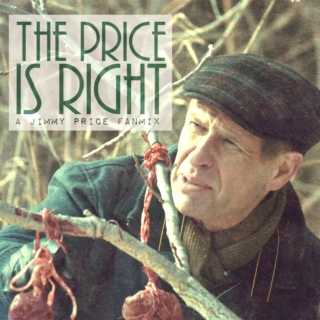The Price Is Right - a Jimmy Price Fanmix