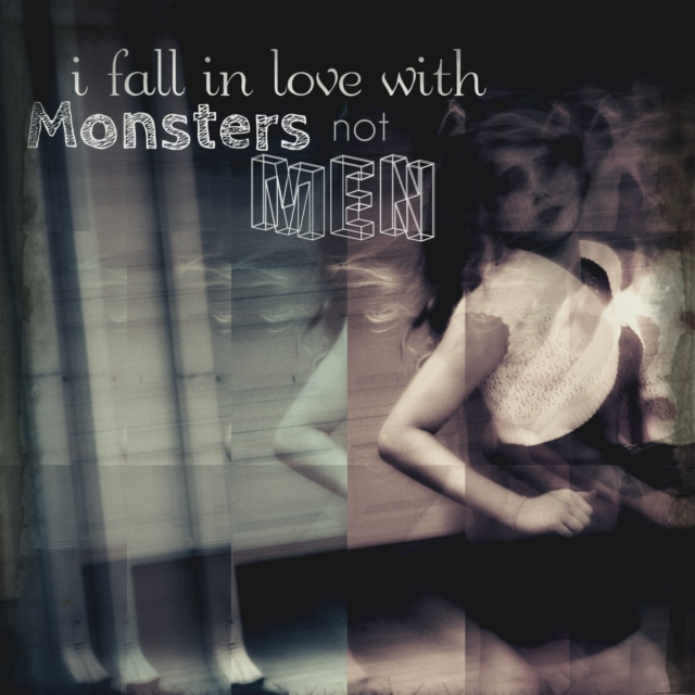 I fall in love with Monsters not Men