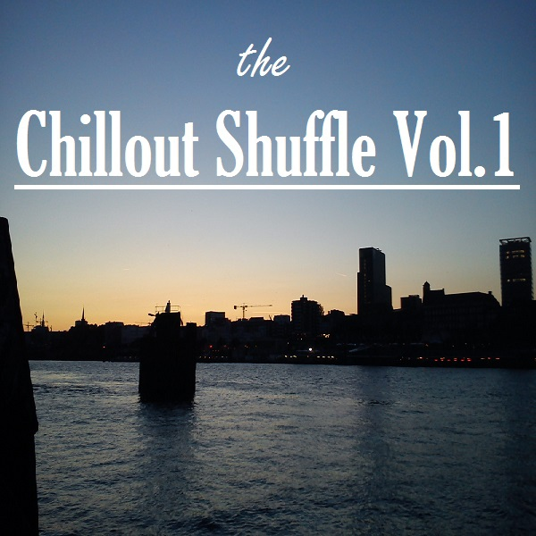 The Chillout Shuffle Vol.1