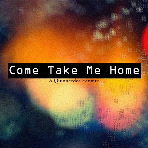 Come Take Me Home