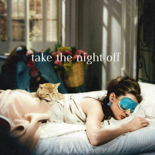 Take the Night Off