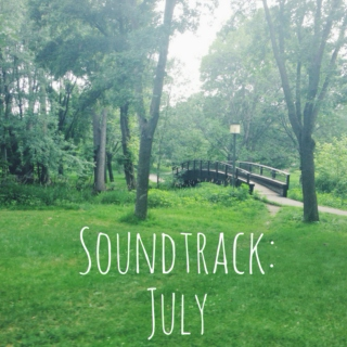 soundtrack: july