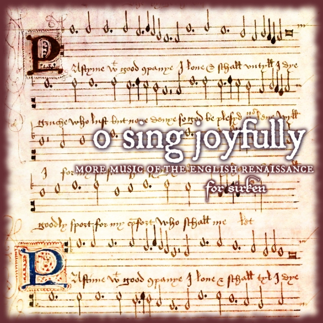 o sing joyfully: more music from renaissance england