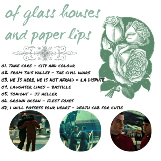 of glass houses and paper lips