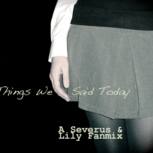 Things We Said Today - Part II