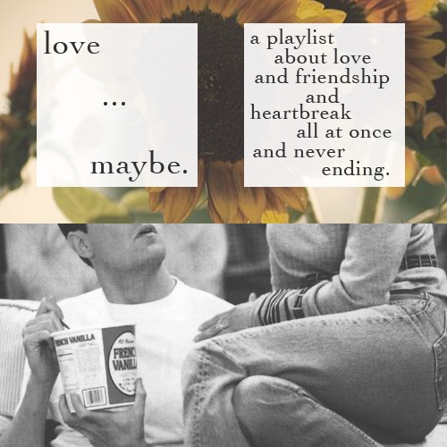 Love... Maybe.