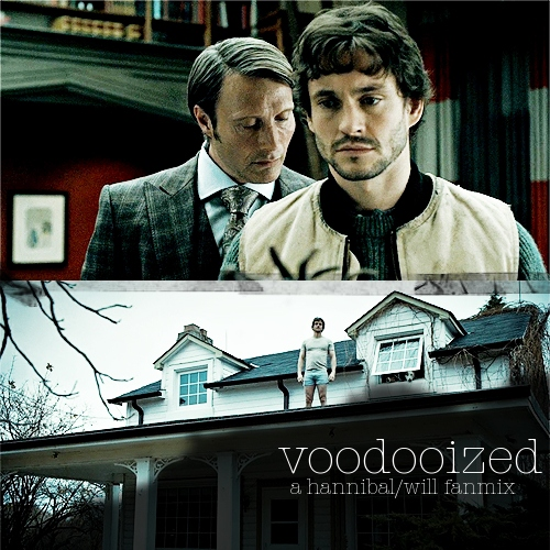 voodooized: a hannibal/will fanmix
