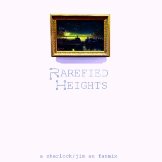 Rarefied Heights