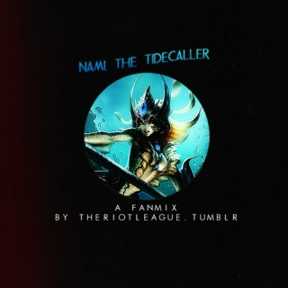 The Tidecaller - Fanmix