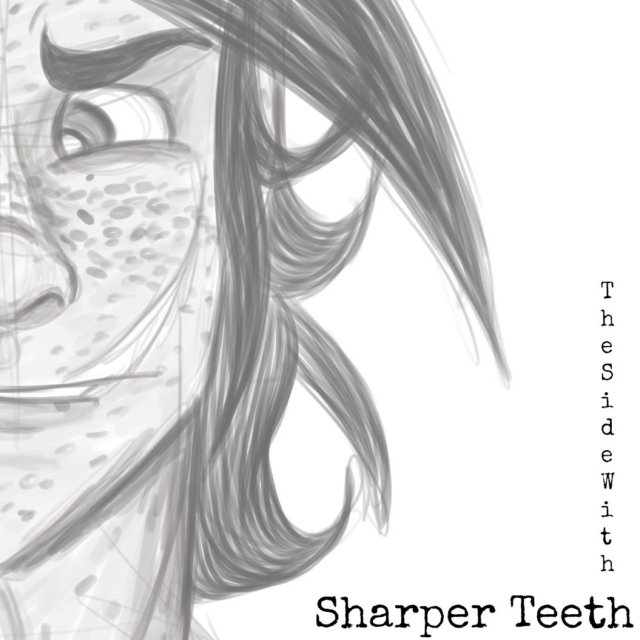 The Side With Sharper Teeth