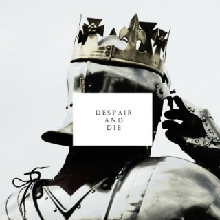 Despair and Die