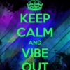 Vibe Out!! **