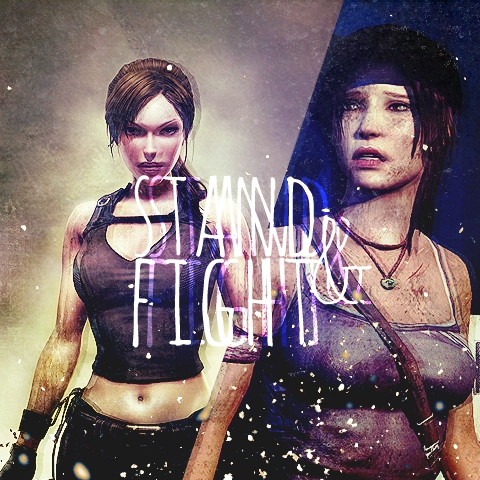 Stand & Fight  - Lara Croft fanmix