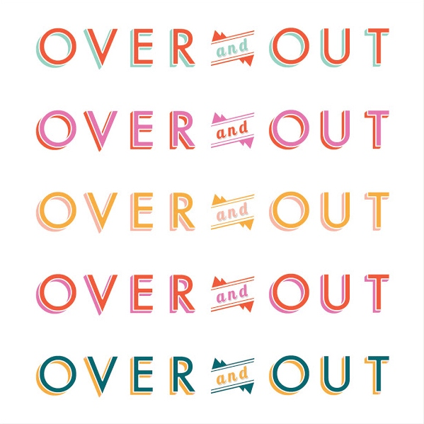 Over And Out Pt.1