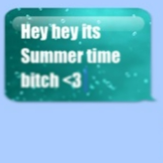 Hey hey its summer <3