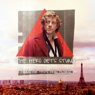 The Hero Gets Stung - A Fanmix for Texts From Enjolras