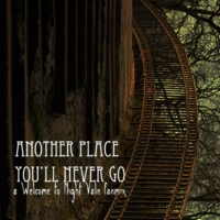 another place you'll never go