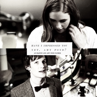 have i impressed you yet, amy pond?