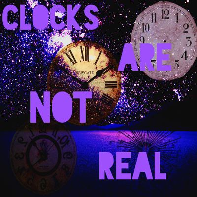 Clocks are Not Real. / Welcome to Night Vale