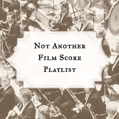 Not Another Film Score Playlist